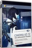 Cinema 4D 12: Video-Training. Umfassende Einführung in Konstruktion, Animation und Rendering