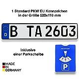 1 Standard PKW EU Kennzeichen in der Größe 520x110 mm inklusive einer Parkscheibe