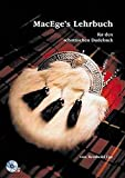 MacEges Lehrbuch für den schottischen Dudelsack: Lehrbuch und Begleit-CD mit allen im Buch verwendeten Übungen + Melodien