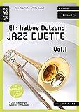 Ein halbes Dutzend Jazz-Duette - Vol.1 - Posaune: 6 Jazz-Playalongs (inkl. Download). Spielbuch....