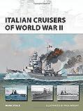 Italian Cruisers of World War II (New Vanguard, Band 258)