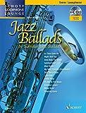 Jazz Ballads: 16 berühmte Jazz-Balladen. Tenor-Saxophon. Ausgabe mit CD. (Schott Saxophone Lounge)