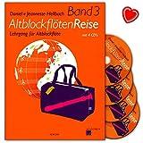 Altblockflötenreise Band 3 - Lehrgang für Altblockflöte mit 4 CDs, bunter herzförmiger...