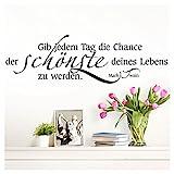 Wandaro W3304 Wandtattoo Zitat Gib jedem Tag die Chance. I schwarz 80 x 27 cm I Flur Wohnzimmer...