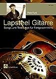 Lapsteel-Gitarre/ Songs & Techniken für Fortgeschrittene (Buch & CD)