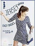 Jersey nähen - Easy Basics: Alle Modelle in Größe 36-46