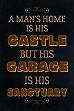 Mans Home Castle Garage Sanctuary Blechschild Metallschild Schild gewölbt Metal Tin Sign 20 x 30 cm