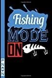 fishing mode on 2021: Calendar for 2021 with 53 pages. One page per week to insert important dates...