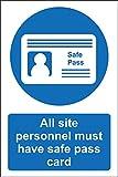 Sicherheitsschild mit Aufschrift All site Personnel Must Have a Safe pas, 1,2 mm, starrer...