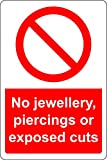 Sicherheitsschild, Aufschrift No Jewellery Piercings or exponierte Cuts, 1,2 mm, starrer Kunststoff,...