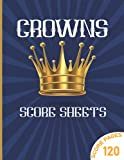 Crowns Score Sheets: Large Crowns Score Pages for Scorekeeping   Crowns Score Pads with Size 8.5 x 11 inches   Crowns Score Cards