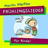Frühlingslieder für Kinder