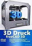 3D Druck Software Drucker Printer auf CD DVD FreeCAD plus Die professionelle 2D + 3D Software...