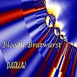 Bloody Bratwurst