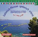 Italienisch-Phrasen spielerisch erlernt 2: 'Ideal zum Nebenbei-Lernen'