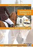 Fragenkatalog Pferdewirt 2 (Buch/Printversion): Züchtung - Reitlehre - Wirtschaft & Soziales mit...