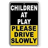 Unbekannt Sicherheitsschild Children at Play Please Drive Slowly, Aluminium, NW18