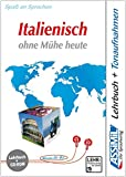 Italienisch ohne Mühe heute. Multimedia-PC. Lehrbuch + CD-ROM
