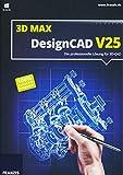 DesignCAD 3D Max V25 V25 - - PC Disc Disc