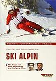 Offizieller DSV-Lehrplan Ski Alpin: Technik - Unterrichten - Praxis - Mit Tipps von Felix Neureuther...
