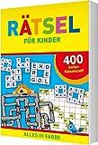 Rätsel für Kinder: 400 Seiten Rätselspaß