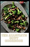 The Alleviate Gout Cookbook