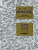Orchesterprobespiel: Flöte / Piccoloflöte: Sammlung wichtiger Passagen aus der Opern- und...