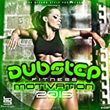 Dubstep Fitness Motivation 2015